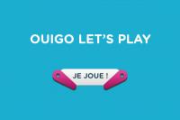 Grand jeu OUIGO Let's Play